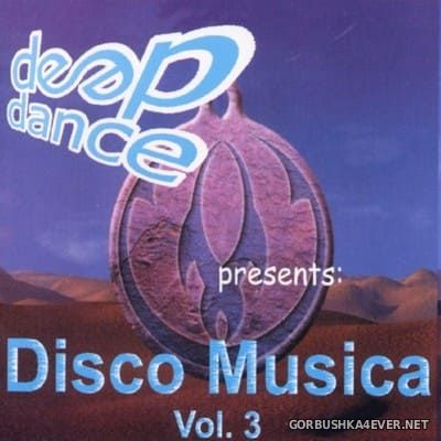 [Deep Dance] Disco Musica vol 3 [2001]