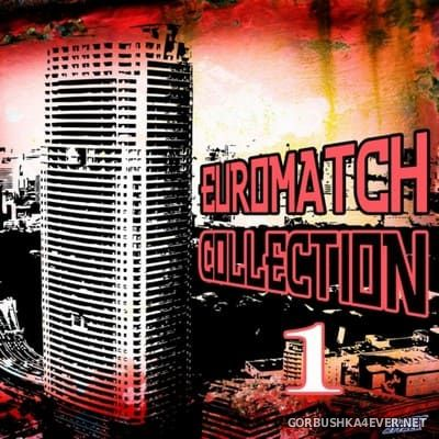 [HiNRG Attack] Euromatch Collection vol 1 [2010]