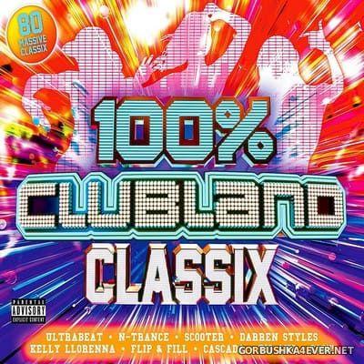 100% Clubland Classix [2019] / 4xCD
