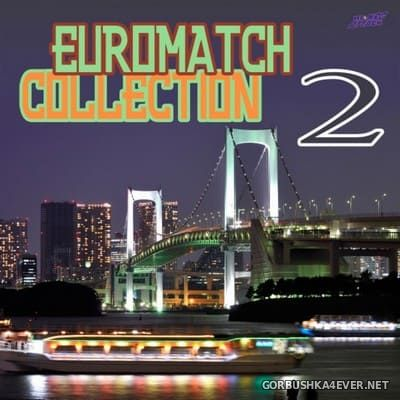 [HiNRG Attack] Euromatch Collection vol 2 [2010]