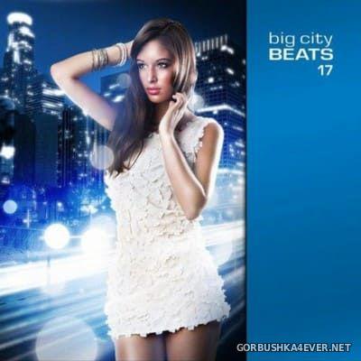 Big City Beats vol 17 [2012] / 3xCD / Mixed by Marco Petralia, Steve Blunt & Sebastian Gnewkow