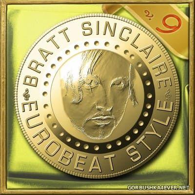 Bratt Sinclaire - Eurobeat Style vol 9 [2019]