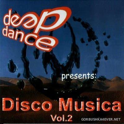 [Deep Dance] Disco Musica vol 2 [2001]