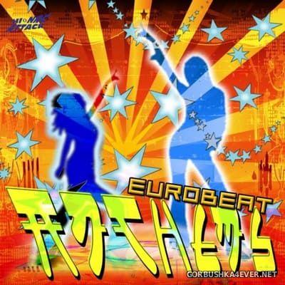 [HiNRG Attack] Eurobeat Anthems [2009]