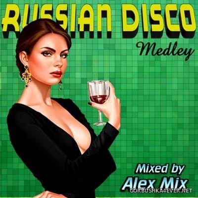 DJ Alex Mix - Russian Disco Medley 2 [2019]