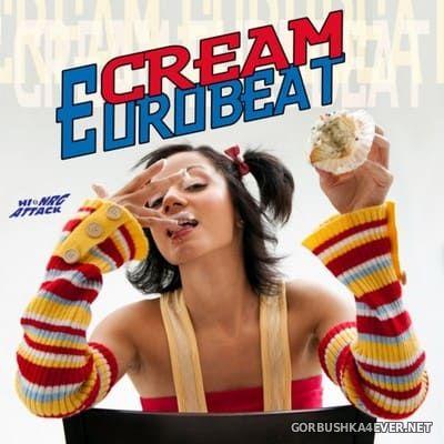 [HiNRG Attack] Cream Eurobeat [2009]