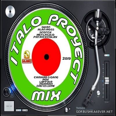 Italo Proyect Mix [2019] Mixed by DJ JJ