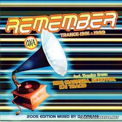 [TBA] OXA Remember Trancemusic 1991-1999 [2005] / 2xCD / Mixed by DJ Dream