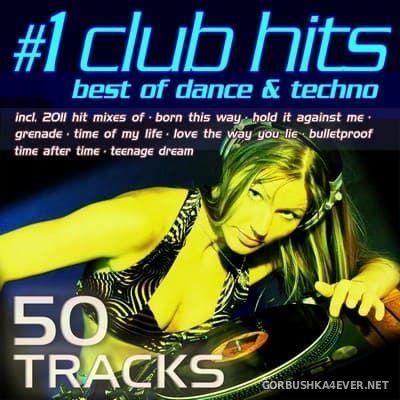 #1 Club Hits 2011 (Best Of Dance & Techno) [2011]