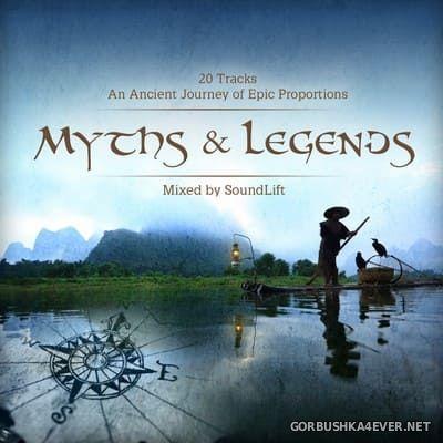 Myths & Legends [2012] Mixed By SoundLift