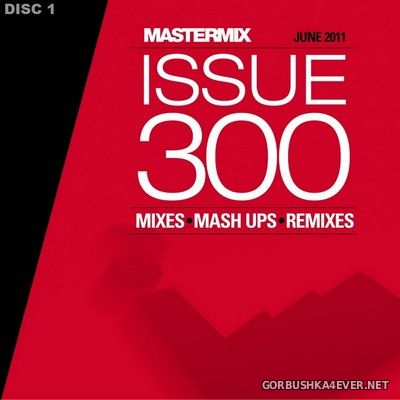 Mastermix Issue 300 [2011] June / 3xCD