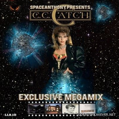 C.C.Catch - Exclusive Megamix [2019] By SpaceAnthony