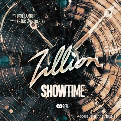 VA - Zillion Showtime [2019] / 2xCD / Mixed by Dave Lambert