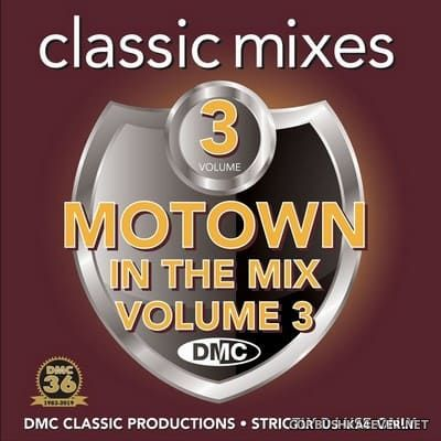 [DMC] Classic Mixes - Motown In The Mix vol 3 [2019]