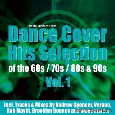 Mental Madness presents Dance Cover Hits Selection vol 1 [2008]