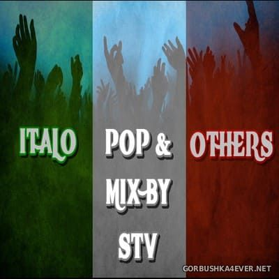 Italo Pop And Others [2019] Mixed by STV