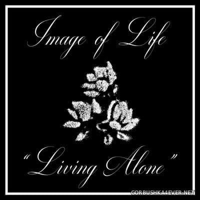 Image Of Life - Living Alone [2019]
