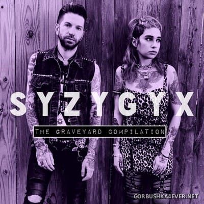 S Y Z Y G Y X - The Graveyard Compilation [2019]