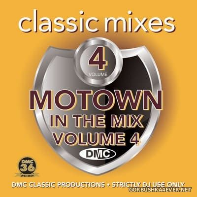 [DMC] Classic Mixes - Motown In The Mix vol 4 [2019]