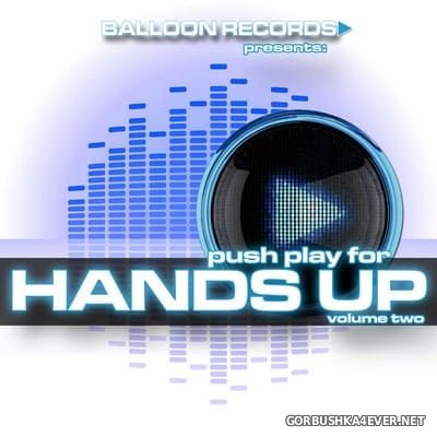 [Balloon Records] Push Play For Hands Up vol 2 [2011]