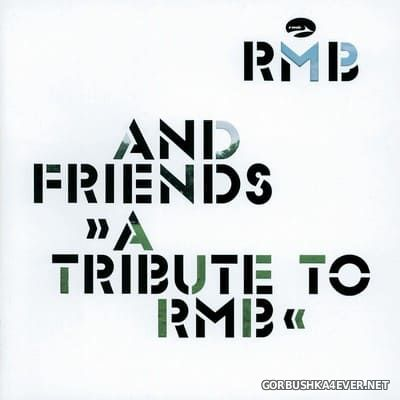 RMB - RMB And Friends (A Tribute To RMB) [2003]