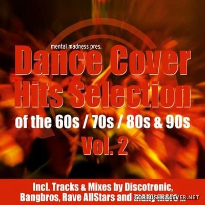 Mental Madness presents Dance Cover Hits Selection vol 2 [2008]