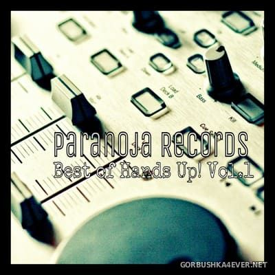 Paranoja Records presents Best Of Hands Up! vol 1 [2013]