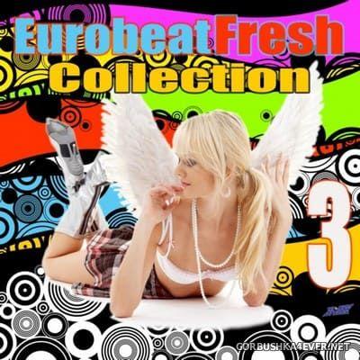 [HiNRG Attack] Eurobeat Fresh Collection Vol 3 [2010]