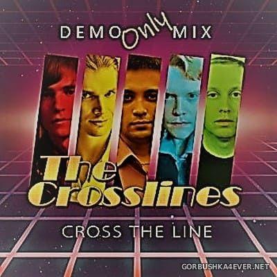 The Crosslines - Cross The Line [2019] Demo ONLYmix