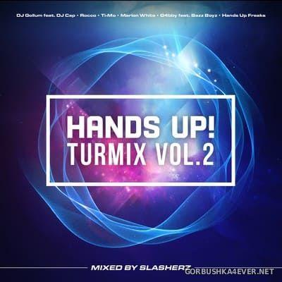 Hands Up! Turmix vol 2 [2017] by Slasherz
