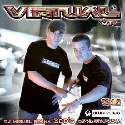[Contraseña Records] Virtual VTL vol 2 [2003] / 3xCD / Mixed by Miguel Serna & Ismael Lora