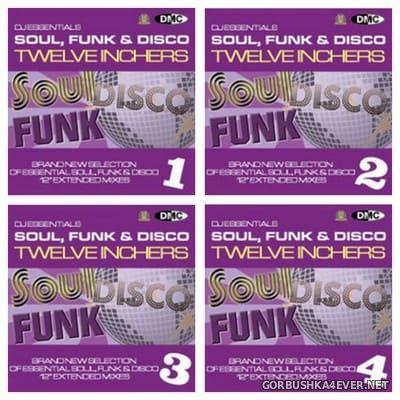 [DMC] DJ Essentials - Soul, Funk & Disco Twelve Inchers vol 01 - vol 04