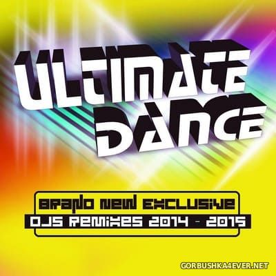 DJs at Work - Ultimate Dance (Brand New Exclusive DJs Remixes) [2014]