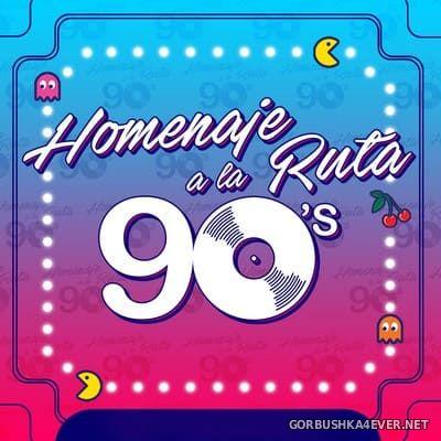Homenaje A La Ruta 90's [2019]