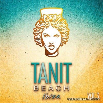[Kontor] Tanit Beach Ibiza vol 3 [2019] / 2xCD / Mixed By Mariano Somoza & Ken Abel