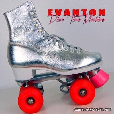 Evanton - Disco Time Machine [2019]