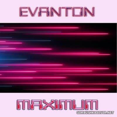 Evanton - Maximum [2018]