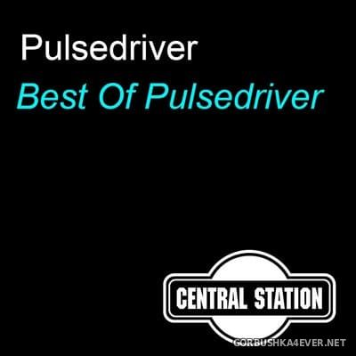 Pulsedriver - Best Of Pulsedriver [2009]