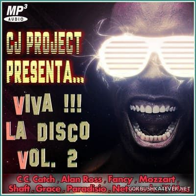 Viva !!! La Disco 2 [2019] Mixed by CJ Project