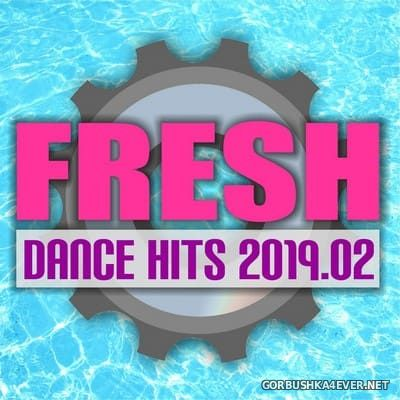 [DMN Records] Fresh Dance Hits 2019.02 [2019]