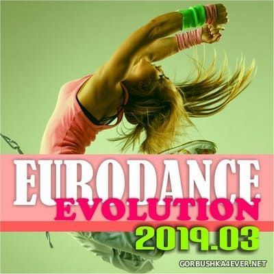 [DMN Records] Eurodance Evolution 2019.03 [2019]