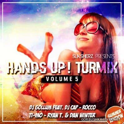 Hands Up! Turmix vol 5 (Summer Edition) [2018] by Slasherz