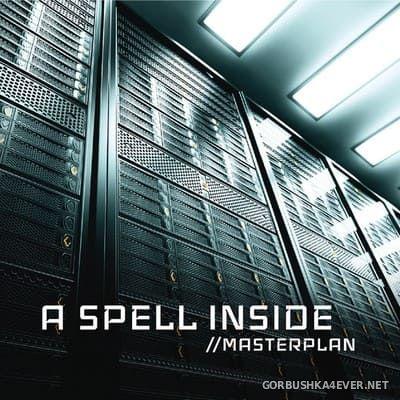 A Spell Inside - Masterplan [2019]