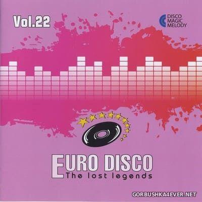 Euro Disco - The Lost Legends vol 22 [2018]