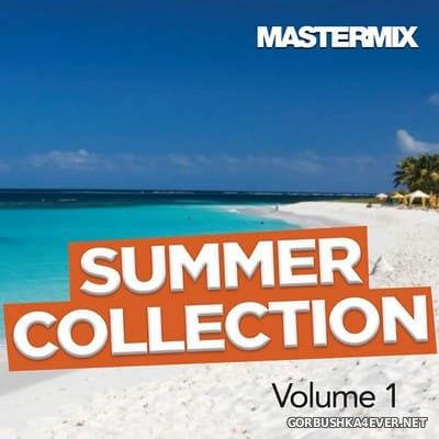[Mastermix] Summer Collection vol 1 [2019]