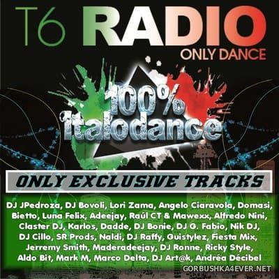 T6 Radionet presents 100% Italodance [2019]