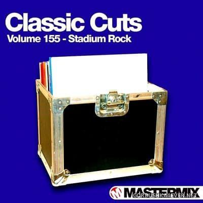 [Mastermix] Classic Cuts vol 155 [2016] Stadium Rock