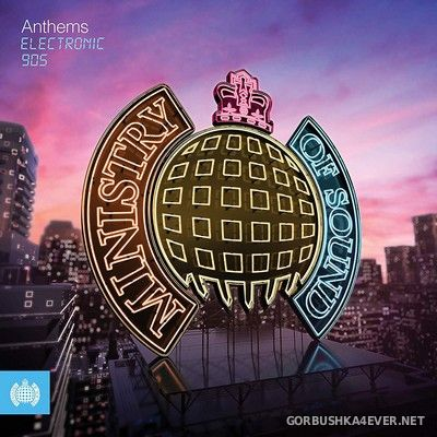 [Ministry Of Sound] Anthems - Electronic 90s [2019] / 3xCD