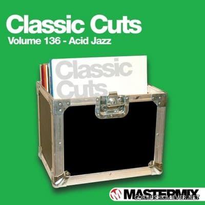 [Mastermix] Classic Cuts vol 136 [2015] Acid Jazz