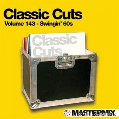 [Mastermix] Classic Cuts vol 143 [2015] Swingin 60s